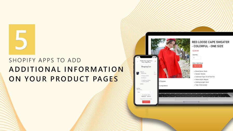 5 Shopify Apps to Add Additional Information on your Product Pages