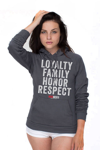 Loyalty Family Honor Respect Hoodie
