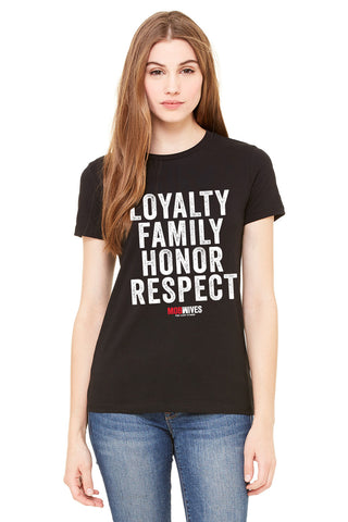 Loyalty Family Honor Respect Tee