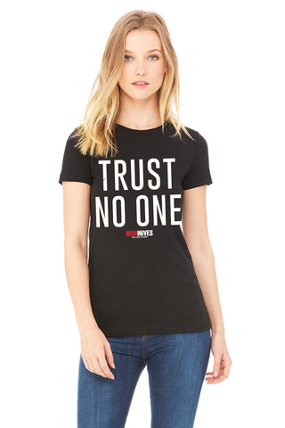Trust No One Tee