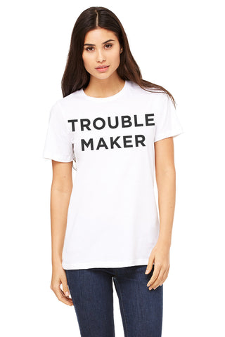 Trouble Maker Tee