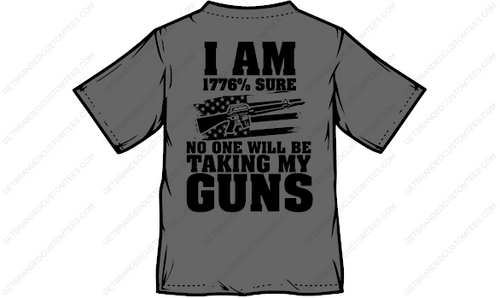1776% Sure No One Will Be Taking My Guns