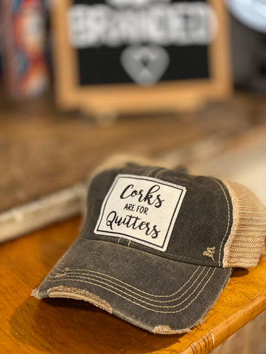 Corks Are For Quitters Vintage Hat