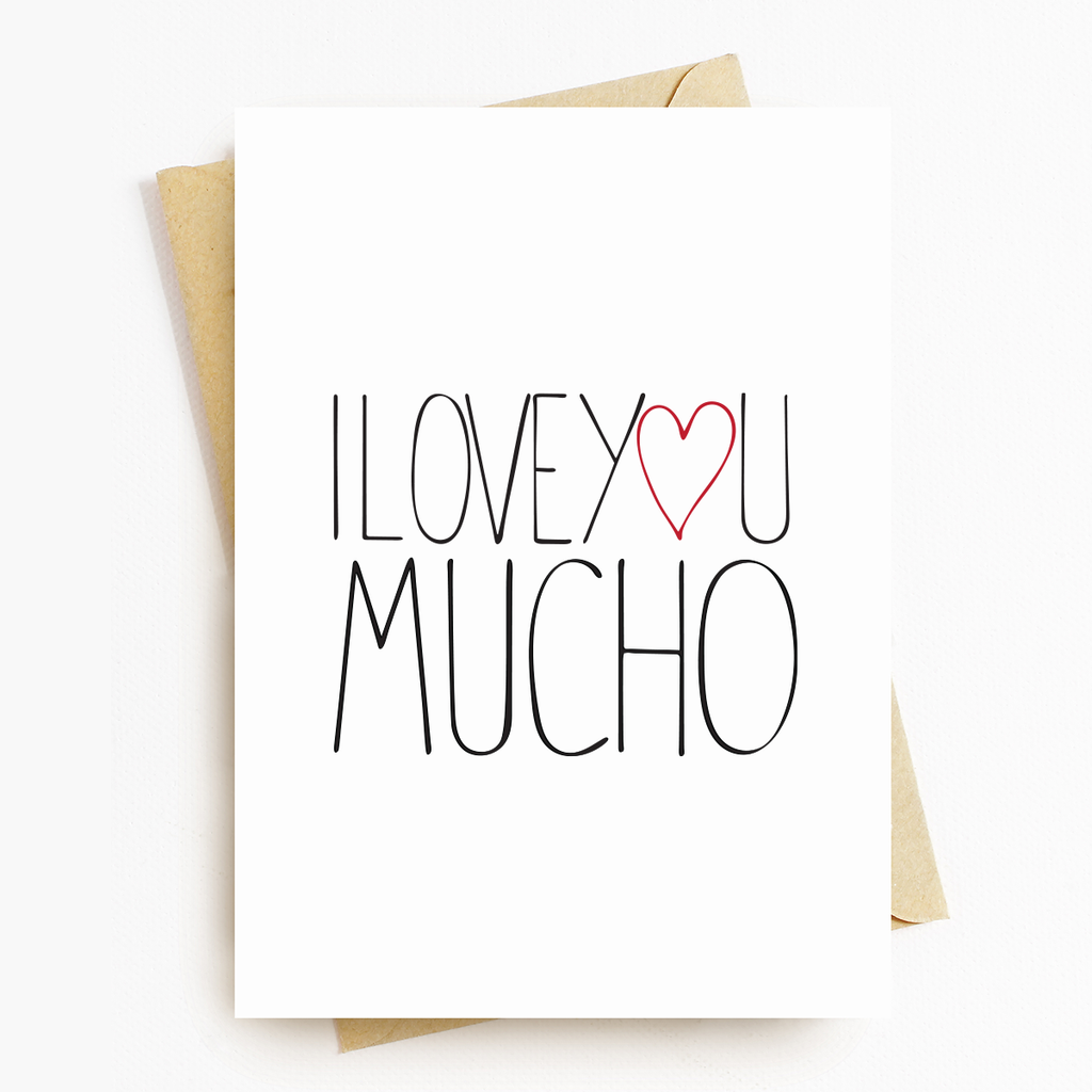I Love You Mucho Motivational Greeting Card