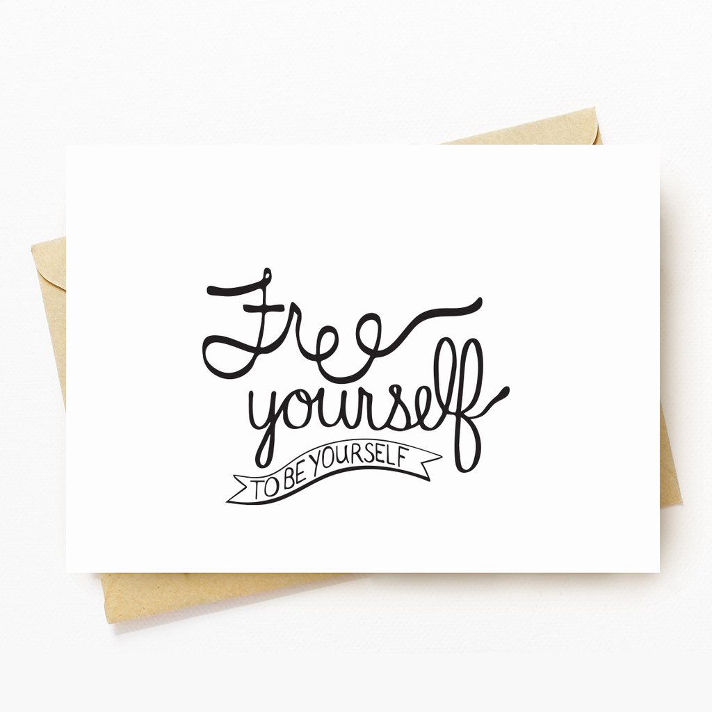 """Free Yourself"" Motivational Greeting Card"