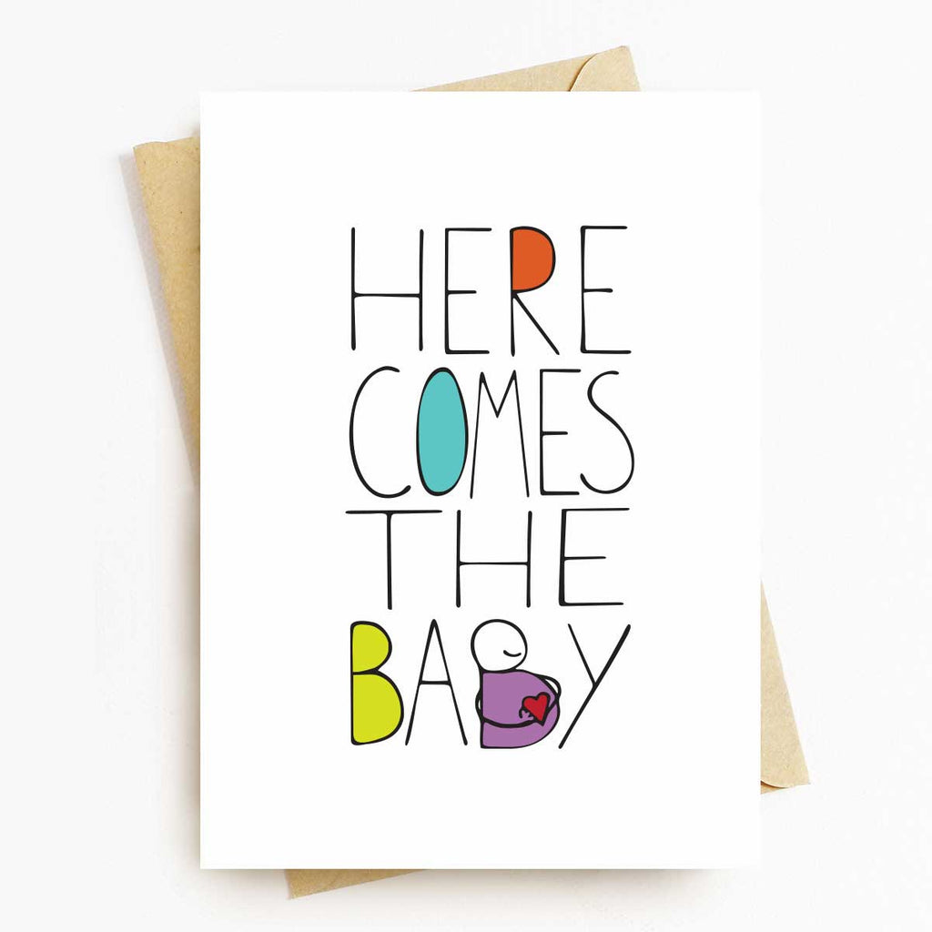 Here Comes The Baby -  Baby Shower Greeting Card