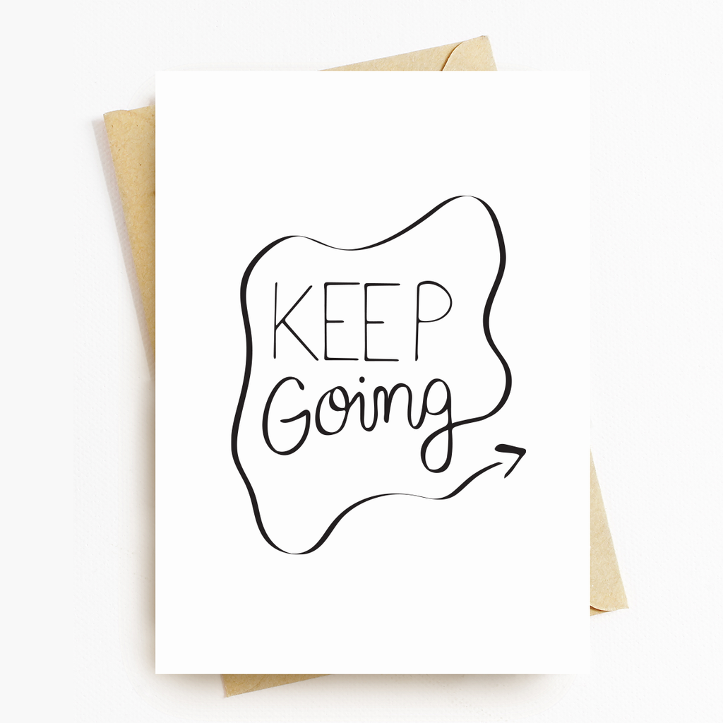 Keep Going Motivatonal Greeting Card