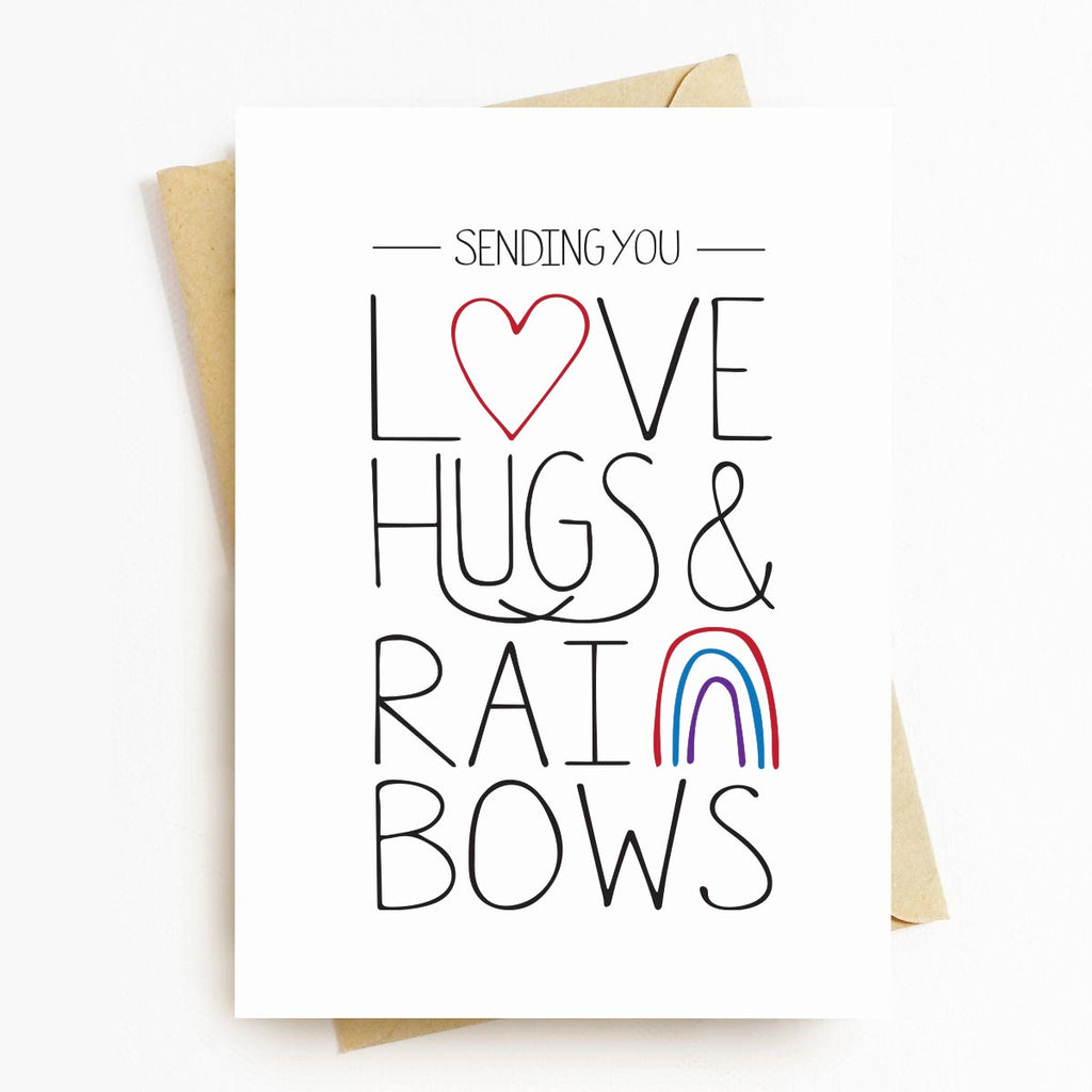 Love Hugs Rainbows Motivational Greeting Card