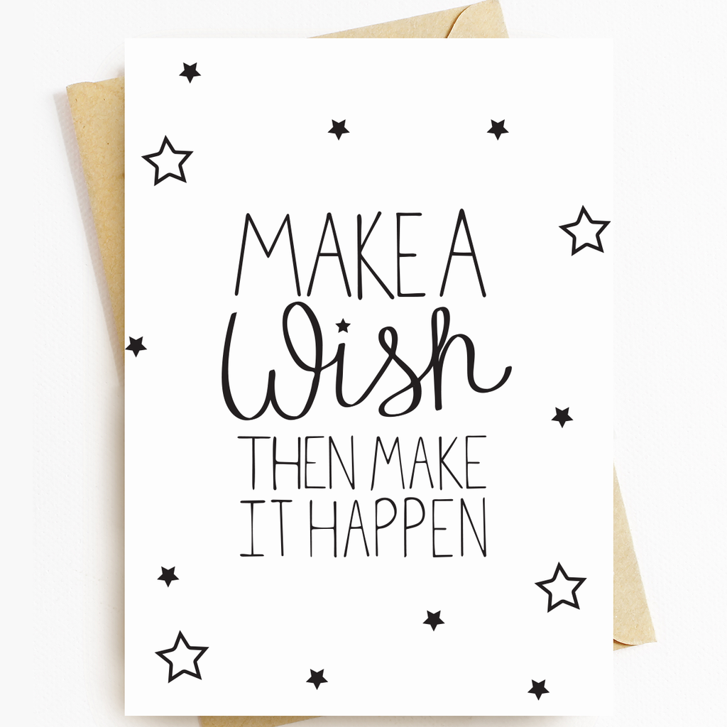 """Make A Wish"" Motivational Greeting Card"