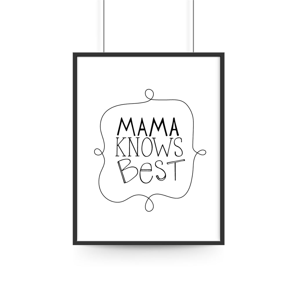 Mama Knows Best Print - Block Typography