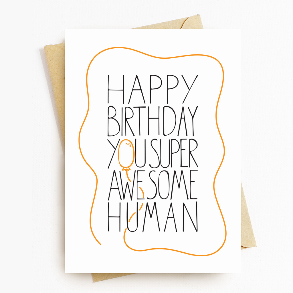 Super Awesome Birthday Motivational Greeting Card