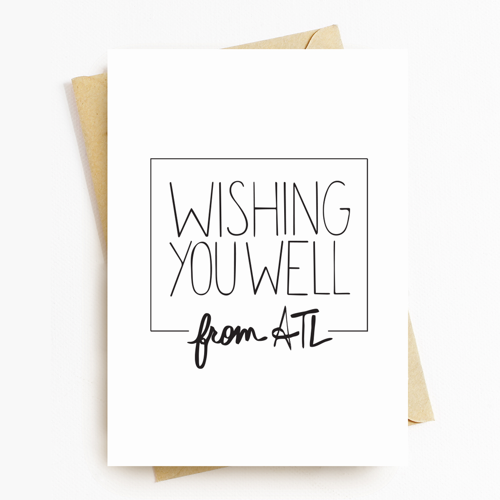 Wishing You Well From ATL Motivational Greeting Card