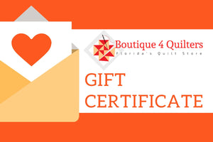Boutique 4 Quilters Gift Certificate
