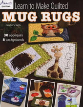 Load image into Gallery viewer, LEarn To Make Quilted Mug Rugs