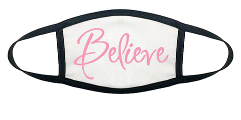 BELIEVE 100% COTTON FACE MASK