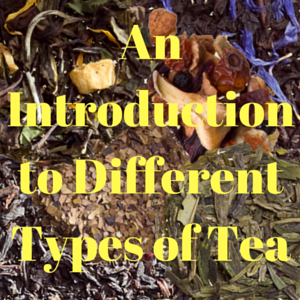 Tea - A Beginner's Guide