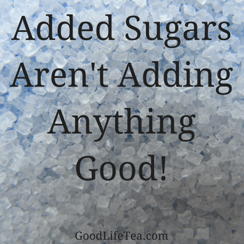 Added Sugars Aren't Adding Anything Good!