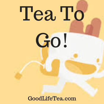 Tea for On The Go!