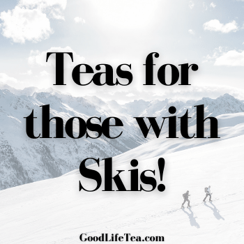 Which tea slope are you skiing today?