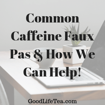 Caffeine Can Be Mean; Let Us Help!