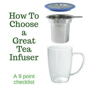 how to choose a great tea infuser