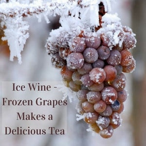 Ice Wine Tea -  A Tea Made With Frozen Grapes