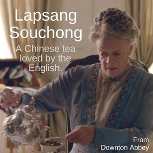 Lapsang Souchong - A tea unlike any other