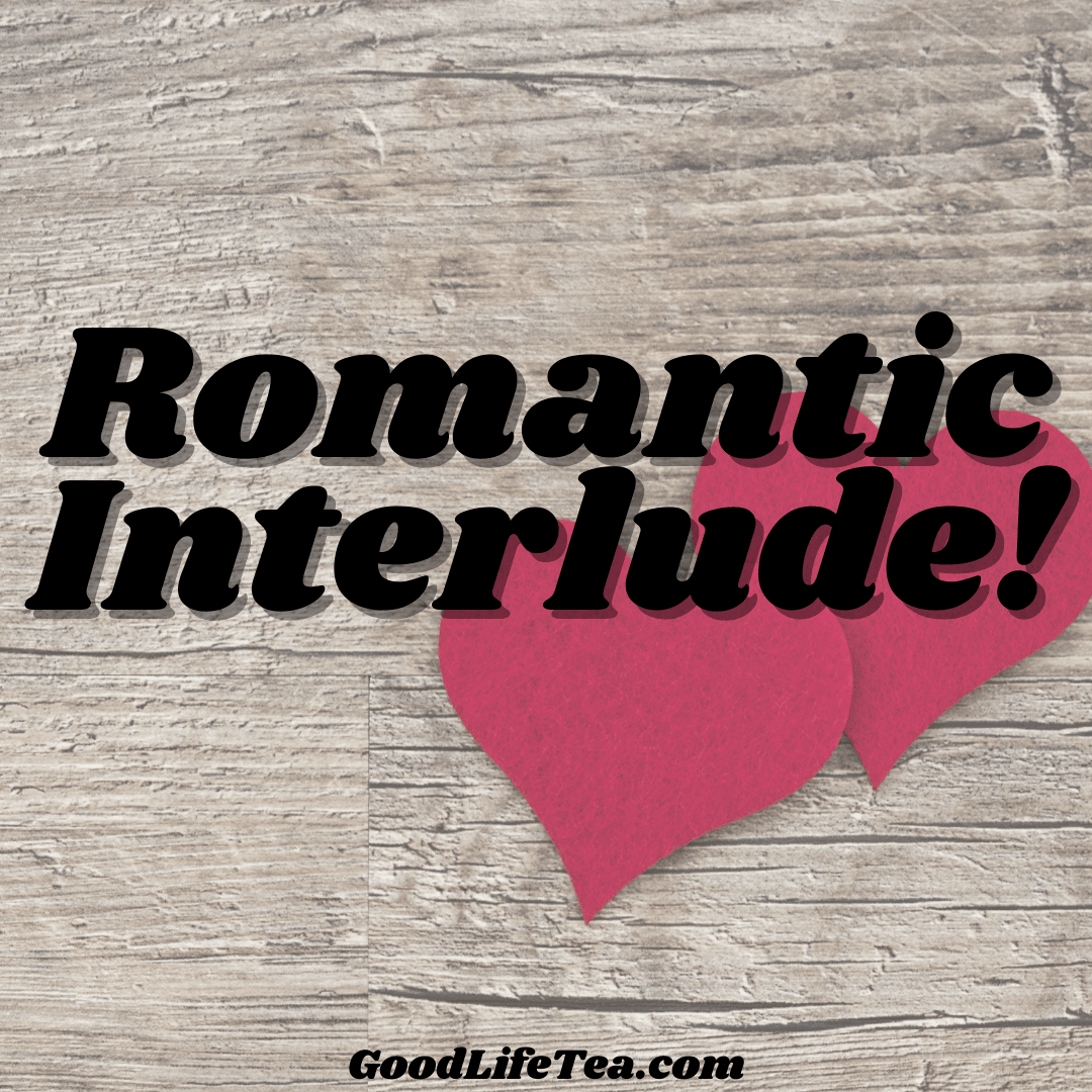 Romantic Interlude!