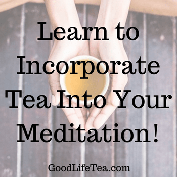 Tea and Meditation