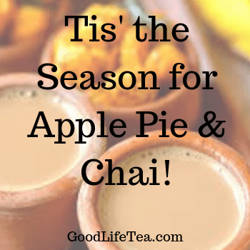 Tis' the season for Apple Pie & Chai!
