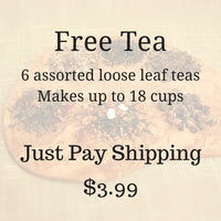 Get Free Tea - Don't forget this important item.
