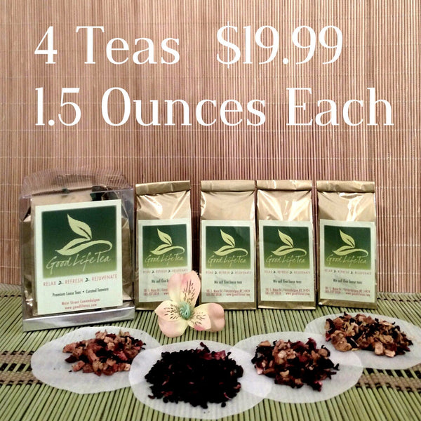 4 Loose Teas - Starter Pack - Good Life Tea