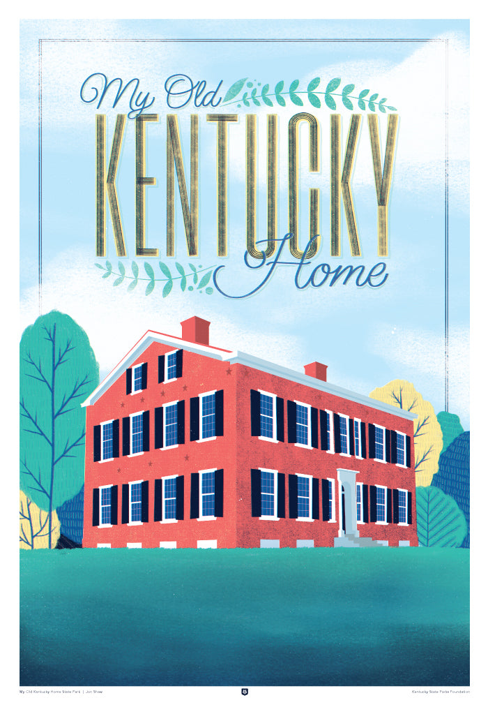 Kentucky State Parks Foundation My Old Kentucky Home