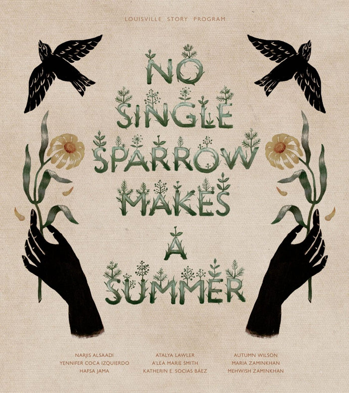 Louisville Story Program - No Single Sparrow Makes a Summer