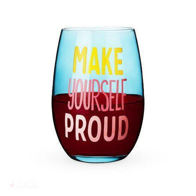 Make Yourself Proud Stemless Wine Glass-Drinkware-Simply Stemless