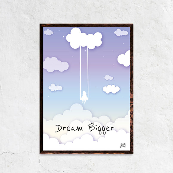 Dream Bigger - Citatplakat - Motivationsplakat