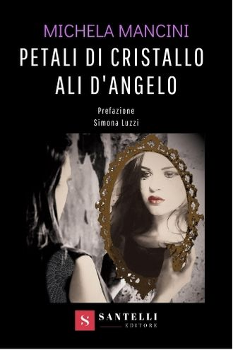 Petali di cristallo ali d'angelo (eBook)