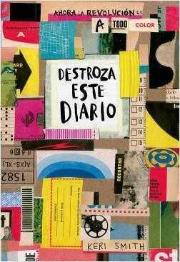 Destroza Este Diario a Todo Color - Keri  Smith