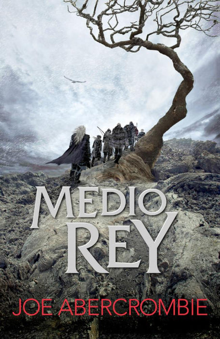 Medio Rey (Mar Quebrado 1) - Joe Abercrombie