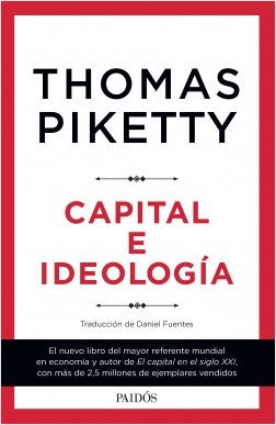 Capital E Ideologia - Thomas  Piketty