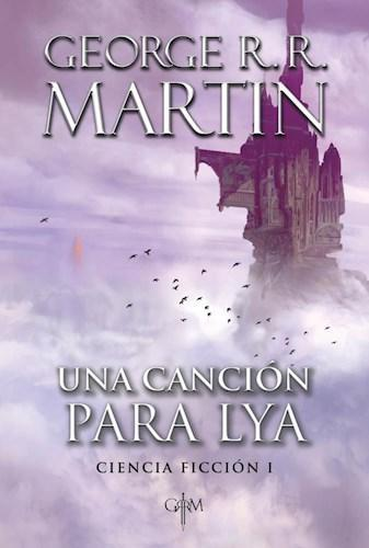 Una Cancion para Lya - George R.R. Martin