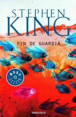 Fin de Guardia - Stephen King