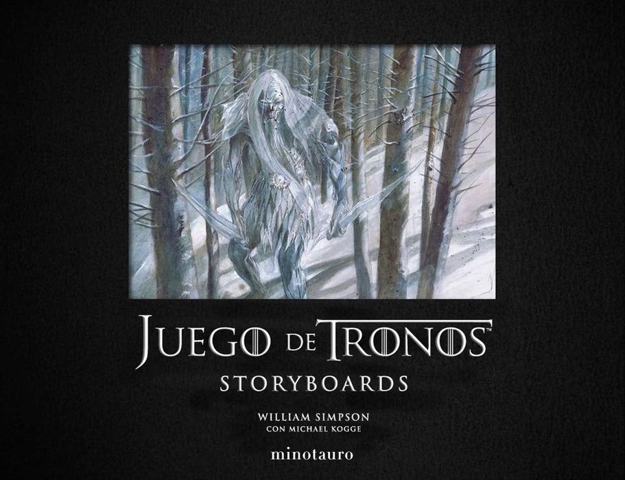 Juego de Tronos Storyboards - Michael Kogge , William Simpson