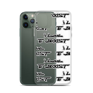i Love To BOOST (stacked) iPhone Case