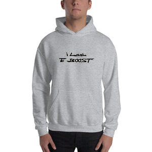 i Love To BOOST (stacked black lettering) Unisex Hoodie