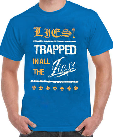 "LIES! T-shirt ""Trapped in all the lies"" - Blue"