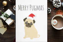 Load image into Gallery viewer, Merry Pugmas Greeting Card | Christmas Pug Card I Pug Art Card