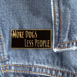 More Dog Less People Black