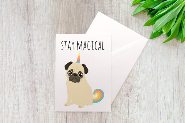Stay Magical | Magical Unicorn Pug Greeting Card