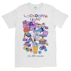 Lockdown Livin' T-Shirt